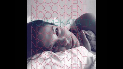 No Comment - Усмивката ти 2011
