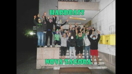 Hardbass Bulgaria , Nova Zagora
