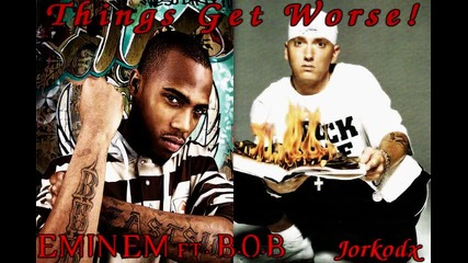 *n E W 2011* Eminem ft. B.o.b. - Things Get Worse [official song][2011]