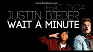+превод !! Justin Bieber ft. Tyga - Wait For A Minute