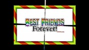 The Best Friends Forever