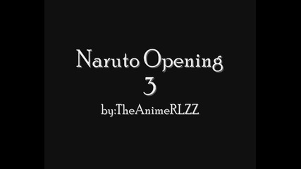 Naruto Opening 3 Full