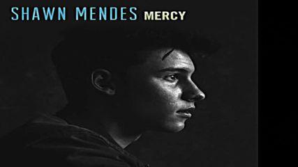 Shawn Mendes - Mercy Audio + Превод