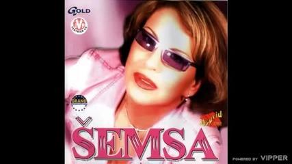 Semsa Suljakovic - Budi jaka zeno - (Audio 2002)