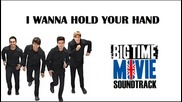 Big Time Rush - I Wanna Hold Your Hand (превод)