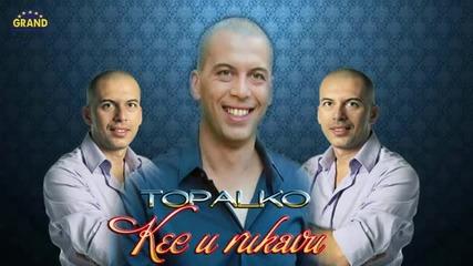Topalko - Kec u rukavu (2012)