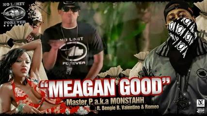 Master P aka Monstahh _meagan Good_ ft Bengie, Valentino & Romeo
