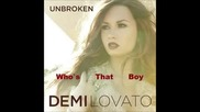 Demi Lovato ft Dev-who's that boy
