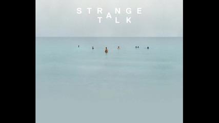 Strange Talk - Eskimo Boy (draperremix) Official