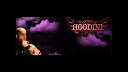 New!!!!!! 2011 Hoodini - Принцип - Но