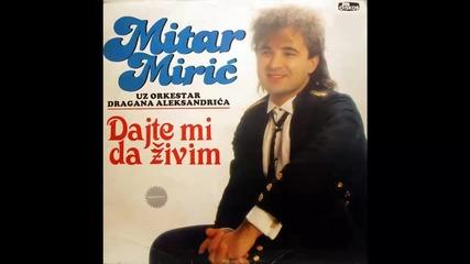 Mitar Miric - Zasto lazes i sebe i mene - (Audio 1988) HD