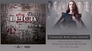 Epica - Crimson Bow and Arrow Official Track