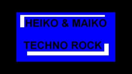 Heiko & Maiko - Techno Rock