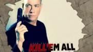 Задаващият се екшън филм Kill 'em All (2017)