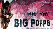 Big Poppa - Точно Днес