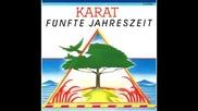Karat - Hab' den Mond mit der Hand beruhrt