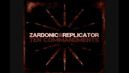 Zardonic Replicator - Ten Commandments