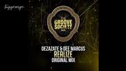 Dezarate And Dee Marcus - Realize ( Original Mix )