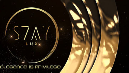 S7AY LUX - Elegance is privilege! Coming soon...