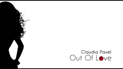 Claudia Pavel - Out Of Love 2011