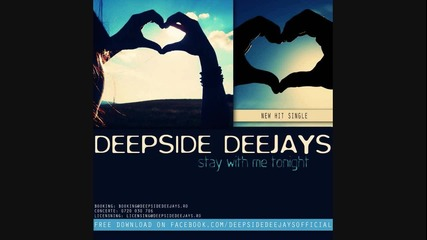 Deepside Deejays - Stay With Me Tonight | Original Song |