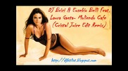 !!! House !!! Dj Brizi & Eusebio Belli Feat. Laura Gaeta - Moliendo Cafe (cristal Juice Edit Remix)