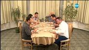Шеф Шишков посреща гостите си - Черешката на тортата (18.02.2016)