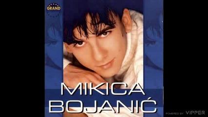 Mikica Bojanic - Neverna zena - (audio 2001)