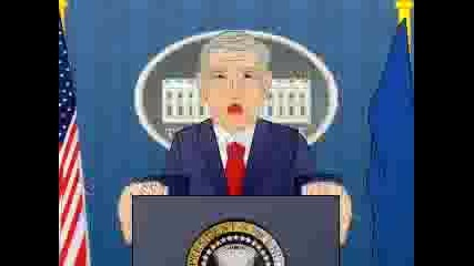 Джордж Буш - Анимационна Пародия