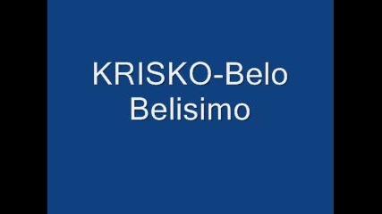 Krisko - Belo Belisimo
