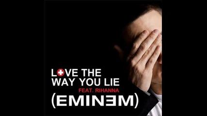 Love the way you lie Part 2 - Eminem Ft. Rihanna - Lyrics