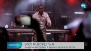 """Хиляди се събраха в Бургас на """"Spice Music Festival"""""""