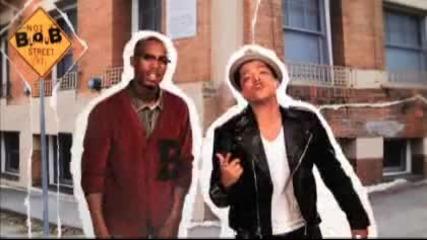 B.o.b feat Bruno Mars - Nothing on You