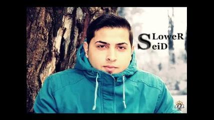 Slower Seid - Seni seviyorum