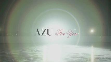 Azu - For You (naruto shippuuden ending 12) bg subs