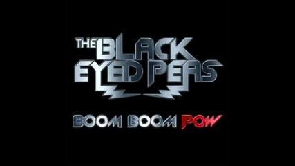 Black Eyed Peas - boom boom pow - мноо якъ песничка