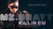 Mz Bratt 'killin Em' ft. Wizzy Wow Roses Gabor