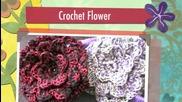 Как да си изплетем красиви цветя за декорация
