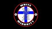 White Minority - Kadut kaupungin
