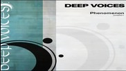 Deep Voices - Phenomenon Baltes & Revill Club Mix