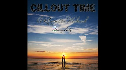 The Best Chillout - A Romantic Weekend