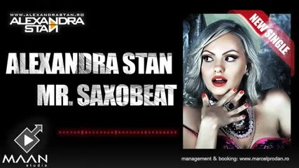 Alexandra Stan - Mr. Saxobeat Official Single