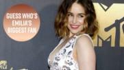The crazy way Emilia Clarke's mom ruins her sex life