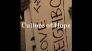 Култура На Надеждата - Началото