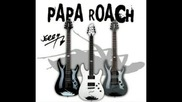 Forever Papa Roach