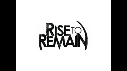 Rise To Remain - The Day Is Mine