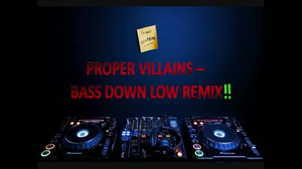 The Cataracs - Bass Down Low (proper Villains Remix) [smahd]