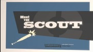 Meet the Scout
