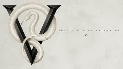 Bullet For My Valentine - V ( Audio)