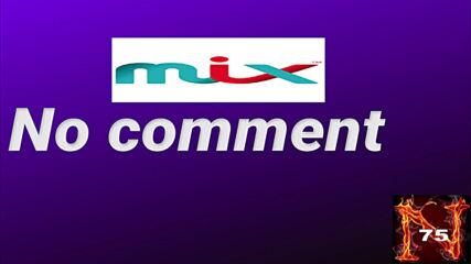 Mix - No Comment